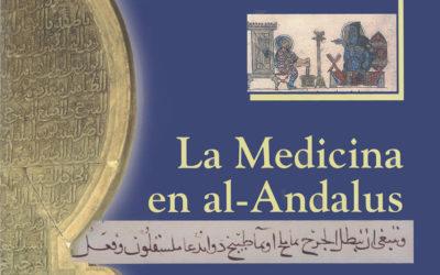 """""""La Medicina en al-Andalus"""" para todos nuestros lectores"""