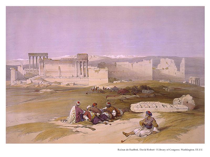 Ruinas de Baalbek. Grabado de David Robert. ©Library of Congress. Washington. EE.UU.